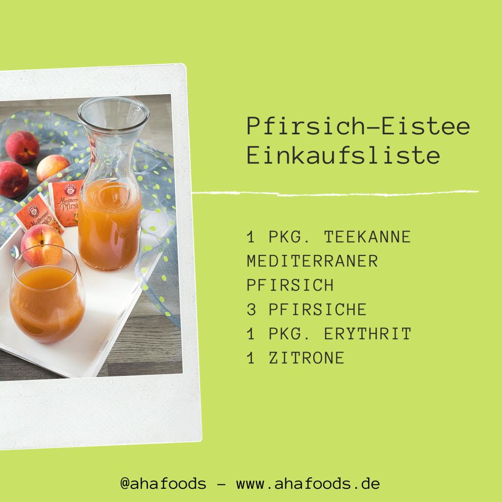 Einkaufsliste Pfirsich-Eistee