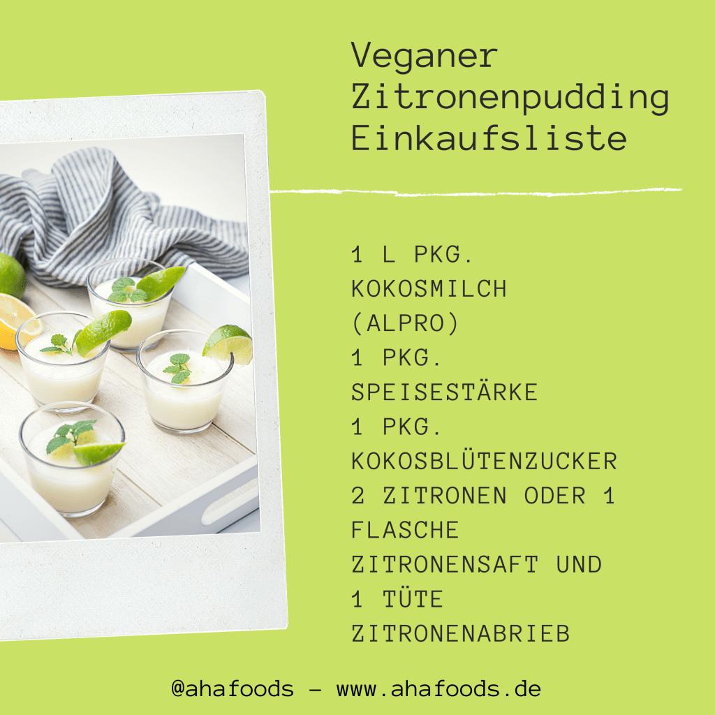 Einkaufsliste veganer Zitronenpudding